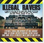 Illegal Ravers Vol. 1